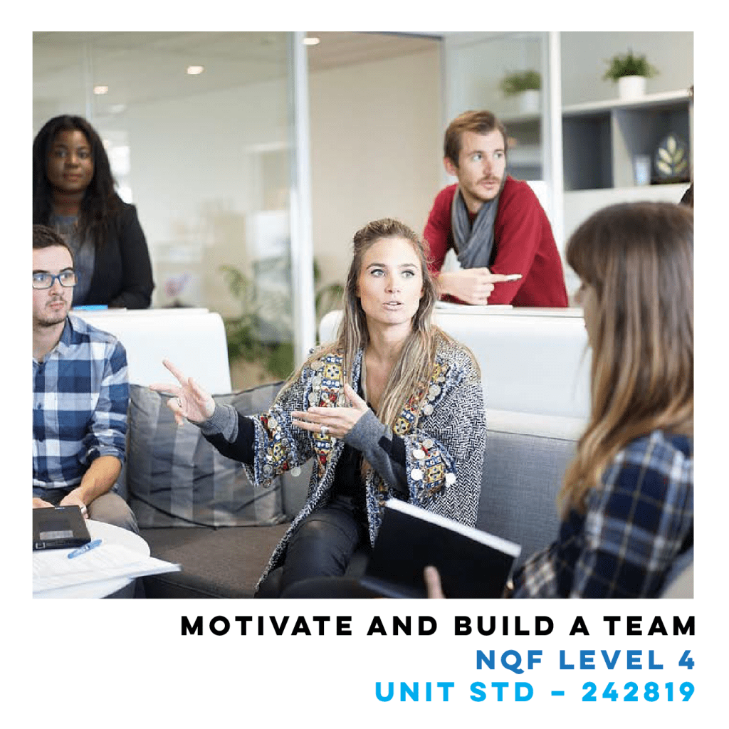 Motivate and Build a Team